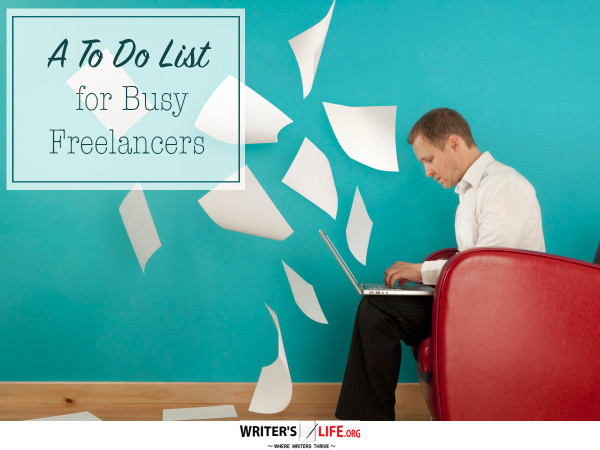 A To Do List for Busy Freelancers - Writer's Life.org