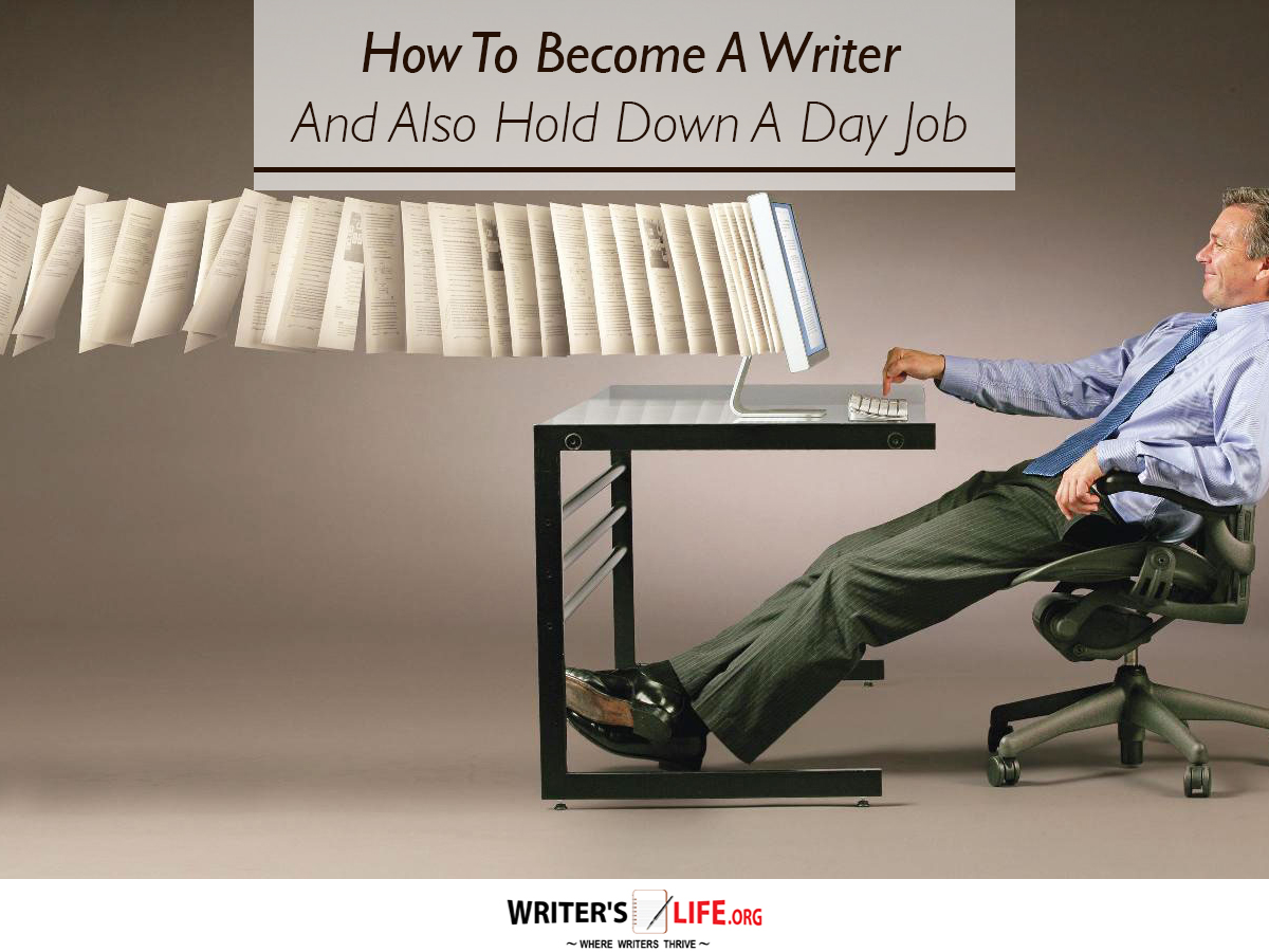become a writer Before they became celebrated authors, most literary figures had day jobs when did they start thinking of themselves as writers.