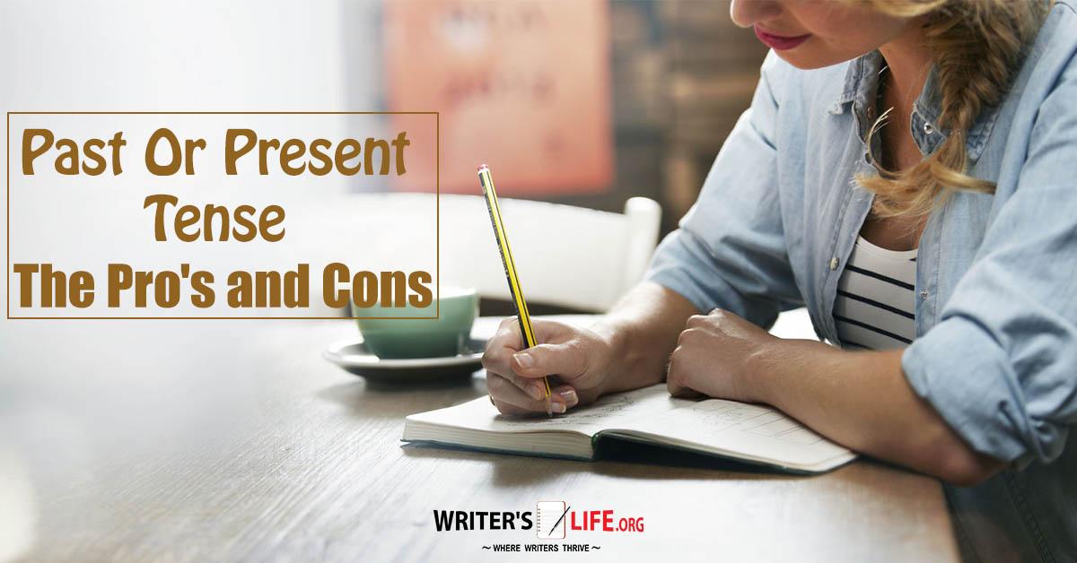 Writing AdvicePast Tense or Present Tense  Women