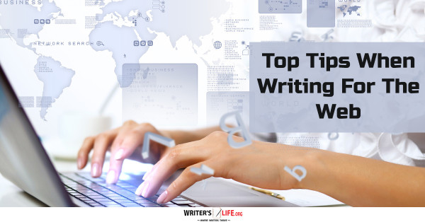 Top Tips When Writing For The Web - Writer's Life.org