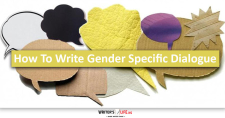 Writing Gender Specific Dialogue - Writer's Life.org