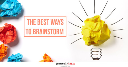 The Best Ways To Brainstorm - Writer's Life.org