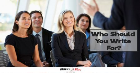 Who Should You Write For? - Writer's Life.org