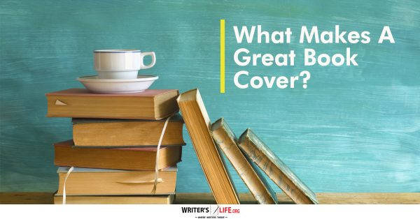 How To Make A Great Book Cover : How to make your writing tighter clearer and better