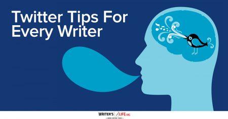 Twitter Tips For Every Writer - Writer's Life.org
