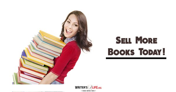 Sell More Books Today! - Writer's Life.org
