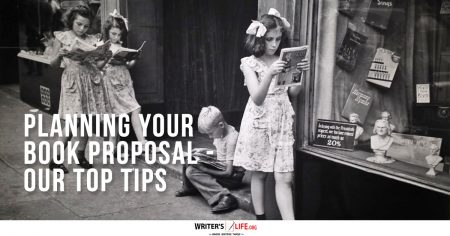 Planning Your Book Proposal - Our Top Tips - Writer's Life.org