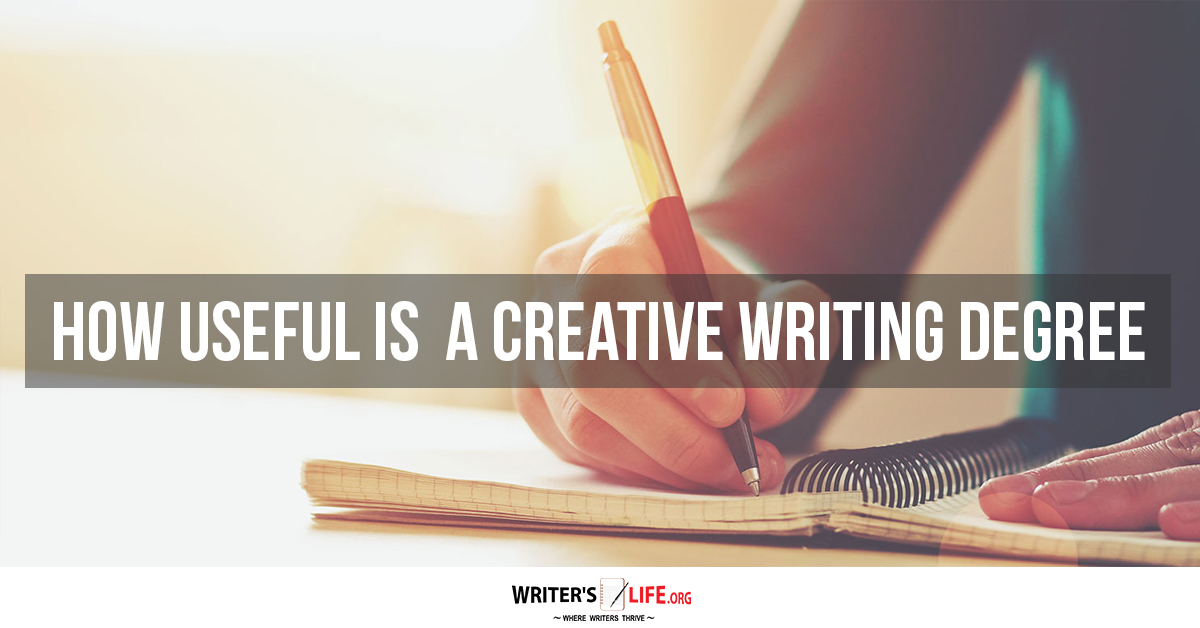careers with a creative writing degree A creative writing degree means they don't have the credibility necessary to a career in writing a creative writing degree is not a bad idea on the other hand, the degree definitely won't hurt i graduated with a creative writing degree in some ways, it's been beneficial for the reasons you.