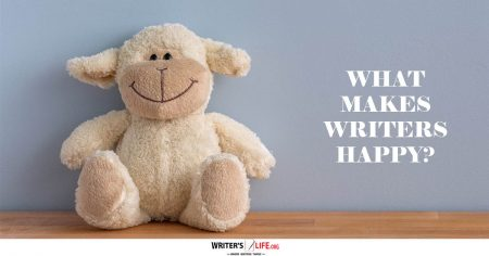 What Makes Writers Happy? - Writer's Life.org